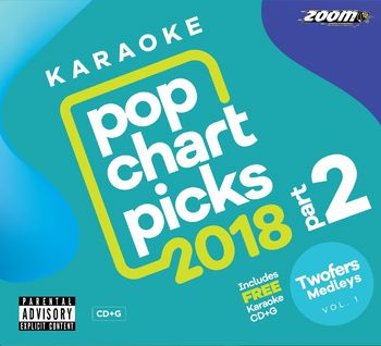 Zoom Karaoke Pop Chart Picks 2018 - Part 2 (2 CD+G's)