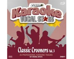 Zoom Karaoke Vocal Stars: Classic Crooners 3 (CD+G)